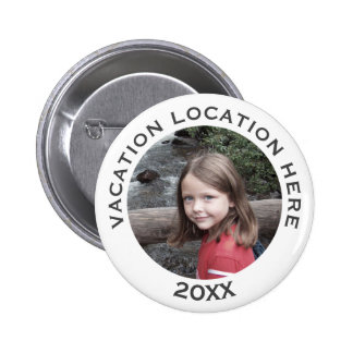 Create A Vacation Souvenir with Photo and Text 2 Inch Round Button