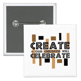 Create and our children will celebrate 2 inch square button