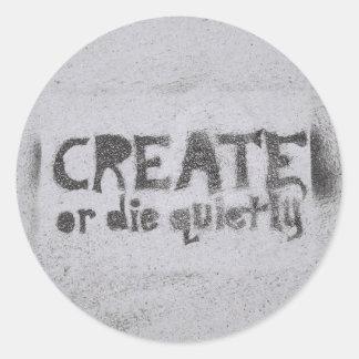 Create or Die Classic Round Sticker