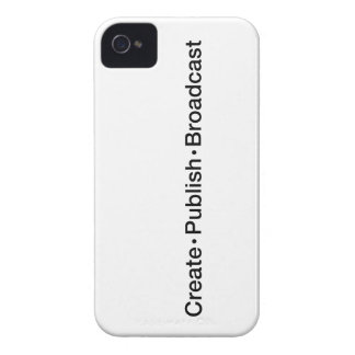 """""""CREATE  •  PUBLISH  •  BROADCAST"""", text, CREATE, iPhone 4 Cover"""