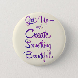 Create Something Beautiful Purple 2 Inch Round Button