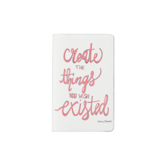 Create The Things You Wish Existed Pocket Moleskine Notebook