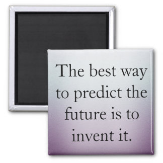Create You Own Future Square Magnet
