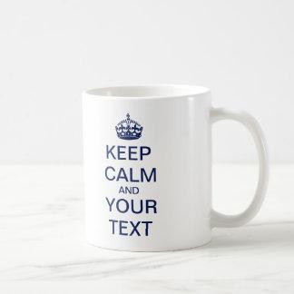 "Create Your Custom Text ""Keep Calm and Carry On""! Classic White Coffee Mug"