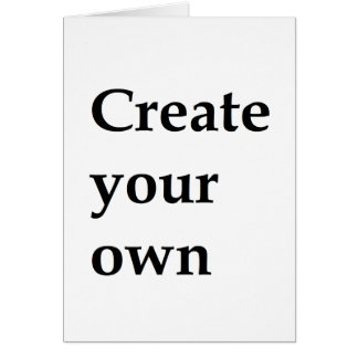 Create your own card