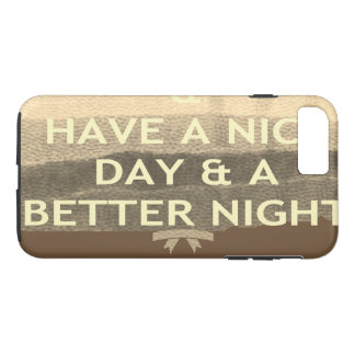 Create Your Own Have  A Nice Day iPhone 8 Plus/7 Plus Case