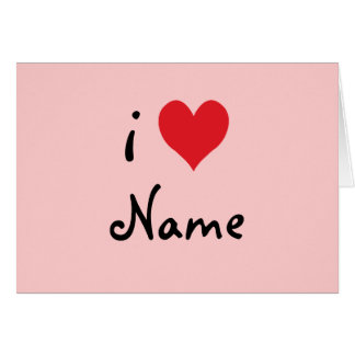 """Create Your Own """"I Love"""" Personalized Valentine Card"""