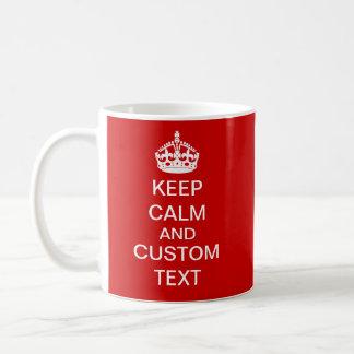 Create Your Own Keep Calm and Carry On Custom Coffee Mug