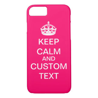 Create Your Own Keep Calm and Carry On Custom Pink iPhone 7 Case
