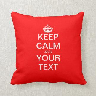 "Create Your Own ""KEEP CALM & CARRY ON""! Throw Pillow"