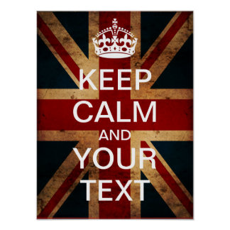Create Your Own Keep Calm & Carry On! (Union Jack) Poster