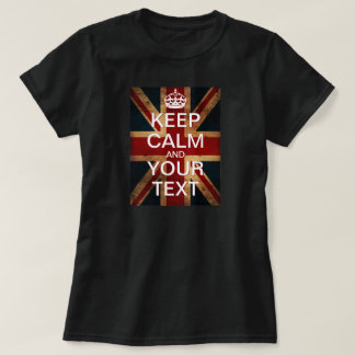 """Create Your Own """"Keep Calm & Carry On"""" Union Jack! T-Shirt"""