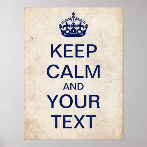 "Create Your Own ""Keep Calm"" Poster (dark blue)"
