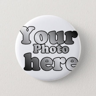 CREATE YOUR OWN PHOTO 2 INCH ROUND BUTTON