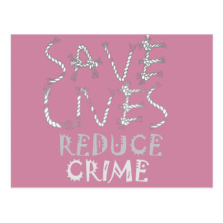 Create your own Save Lives Reduce Crime Postcard