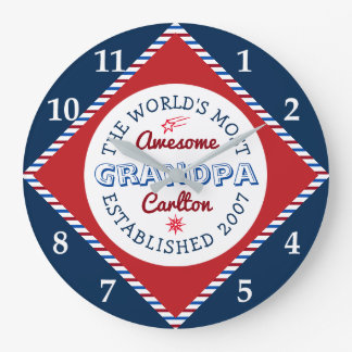 Create Your Own World's Most Awesome Grandpa Logo Large Clock
