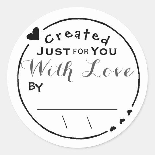 Created with Love Artwork Signature/Date Classic Round Sticker