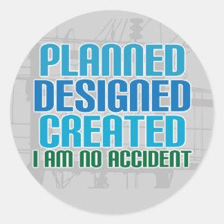 Creation stickers: Planned Designed Created Round Sticker