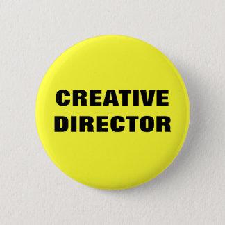 CREATIVE DIRECTOR 2 INCH ROUND BUTTON