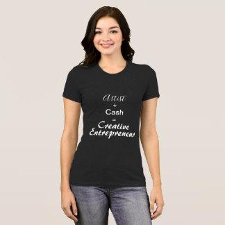 Creative Entrepreneur T-Shirt Artist Plus Cash