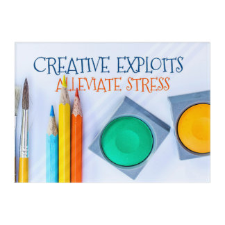 Creative Exploits Alleviate Stress Acrylic Print