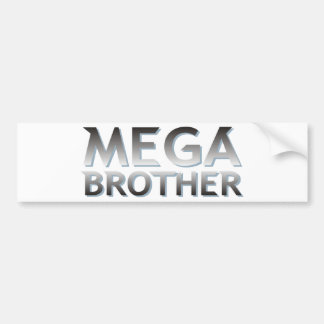 Creative Mega Brother Design Bumper Sticker