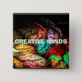 CREATIVE MINDS 2 INCH SQUARE BUTTON