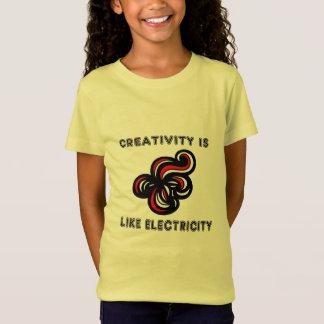"""Creativity is Like Electricity"" Girls' T-Shirt"