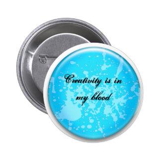 Creativity, it thrives 2 inch round button