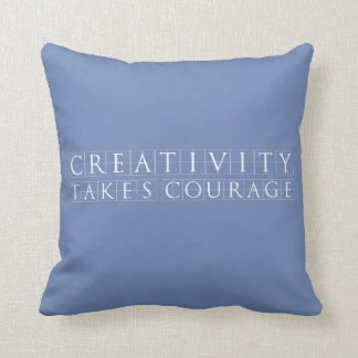 Creativity takes Courage Blue-Grey Throw Pillow