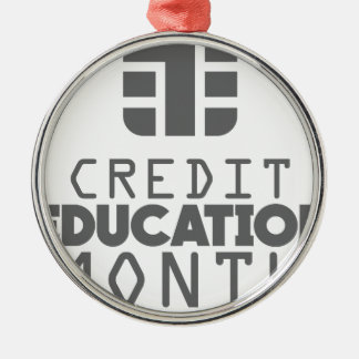 Credit Education Month - March Silver-Colored Round Ornament