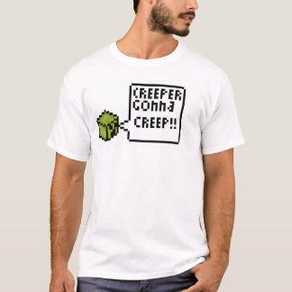 Creepers Gonna Creep!