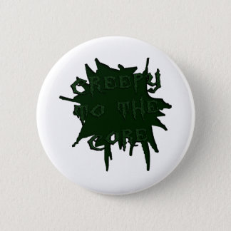 Creepy to the Core (Scary) 2 Inch Round Button