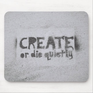 Créez ou mourez tapis de souris