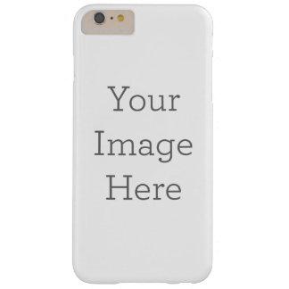 Créez vos propres coque iPhone 6 plus barely there