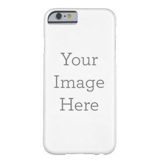 Créez votre propre cas mince de l'iPhone 6 Coque iPhone 6 Barely There
