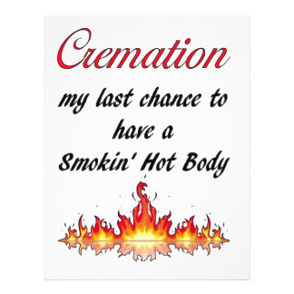 Cremation My last chance to have a Smokin Hot Body Letterhead
