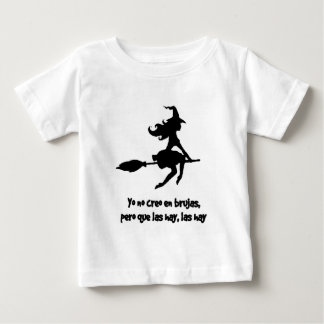 CREO EN WOOLS BRUJAS not I DO NOT BELIEVE WITCHES Baby T-Shirt