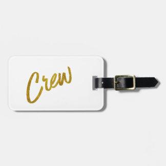 Crew Gold Faux Foil Metallic Glitter Quote Luggage Tag