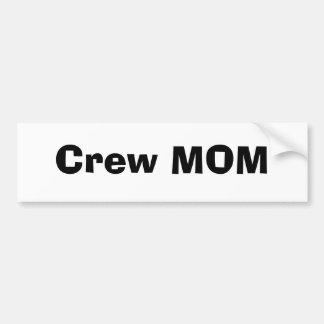 Crew MOM Bumper Sticker