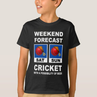 Cricket Funny Weekend Forecast T-Shirt