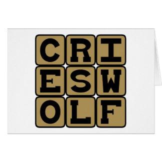 Cries Wolf, Raises Alarm Card