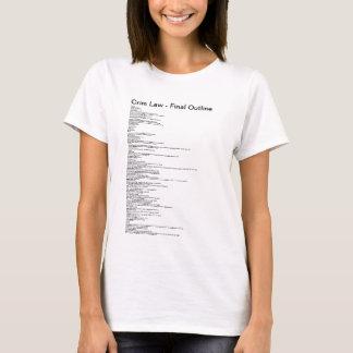 Crim Law Final Outline (Homicide) T-Shirt