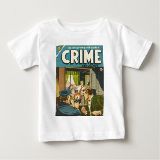 Crime and Justice 1 Baby T-Shirt