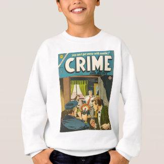 Crime et justice 1 sweatshirt