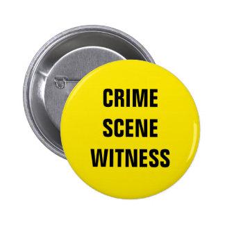 Crime Scene Witness 2 Inch Round Button