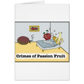 Crimes of Passion Fruit Zazzle Card