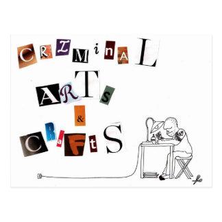 criminal arts and crafts postcard