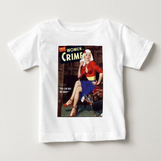 Criminal Blonde Baby T-Shirt