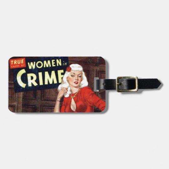 Criminal Blonde Luggage Tag